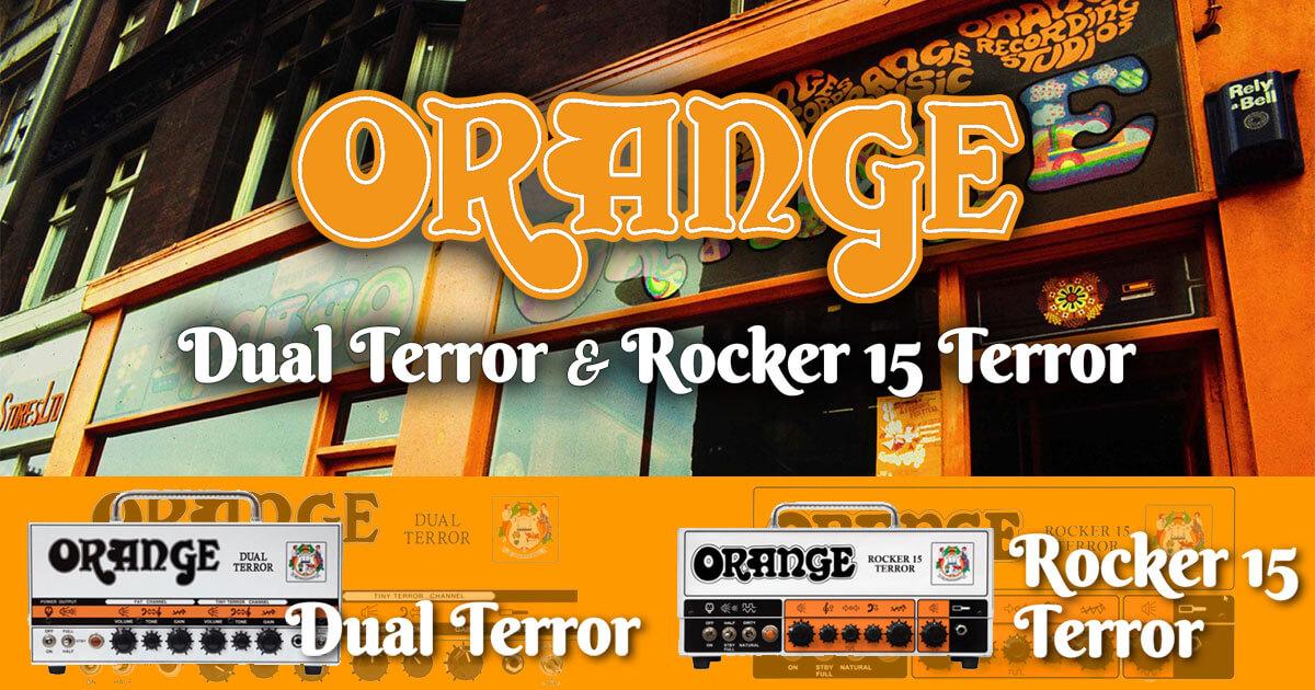 ORANGEアンプ新製品!Dual Terrot&Rocker&nabsp;15&nabsp;Terror